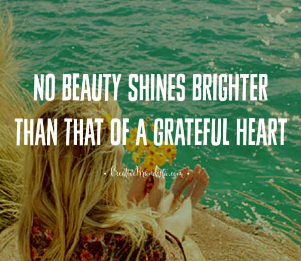 Beauty, Gratitude, and the Open Heart
