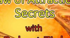 The 7 Laws of Attraction and What The Secret Failed to Tell Us