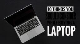 Choosing a Laptop – Things To Consider