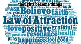Law of Attraction – The Most Powerful Law inside the Universe